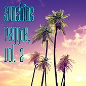 Sunshine Reggae, Vol. 2 by Various Artists