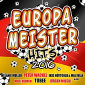 Europameister Hits 2016 by Various Artists