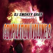 DJ Smokey Gray Presents Compilation Album Volume 2 by Bizarre