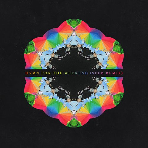 Hymn For The Weekend (SeeB Remix) von Coldplay