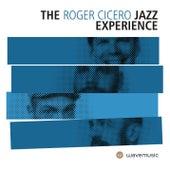 The Roger Cicero Jazz Experience von Roger Cicero
