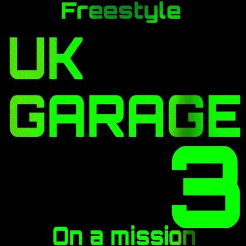 UK Garage 3 von Freestyle