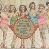 Die besten deutschen Teenager-Hits der 50er und 60er by Various Artists