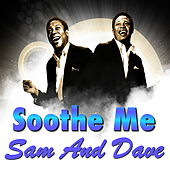 Soothe Me von Sam and Dave