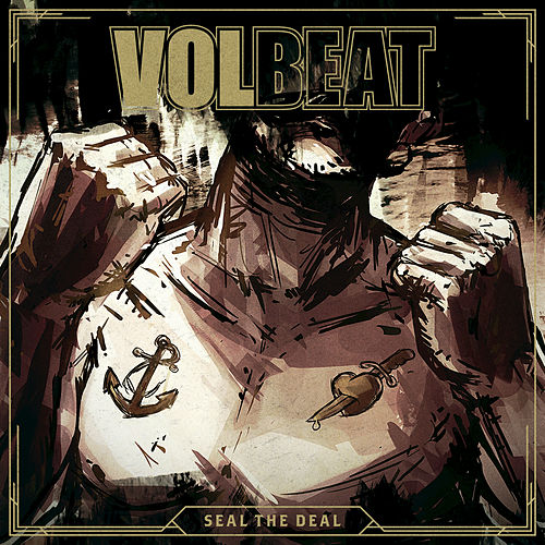Seal The Deal by Volbeat