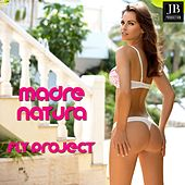 Madre Natura by Fly Project