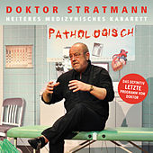 Pathologisch by Doktor Stratmann