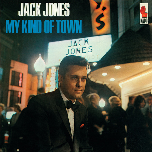 My Kind Of Town by Jack Jones
