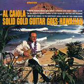 Solid Gold Guitar Goes Hawaiian by Al Caiola