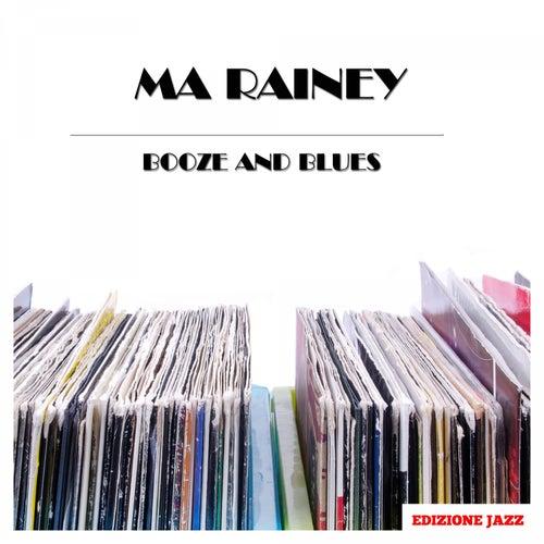Booze And Blues von Ma Rainey