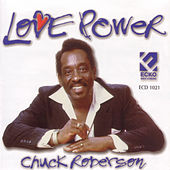 Love Power by Chuck Roberson