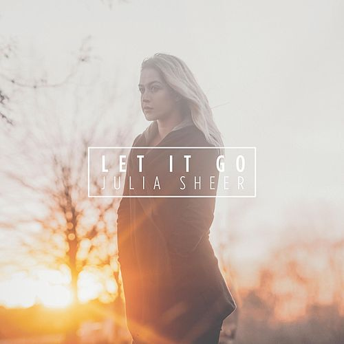 Let It Go by Julia Sheer