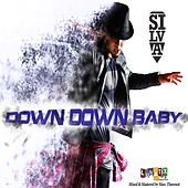 Down Down Baby by Silva