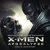 X-Men: Apocalypse (Original Motion Picture Soundtrack) by Various Artists