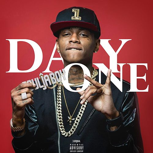 Day One by Soulja Boy