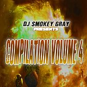 DJ Smokey Gray Presents Compilation Album Volume 4 by Bizarre