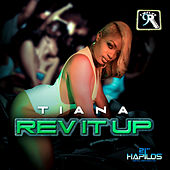 Rev It Up - Single by Tiana