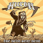 The Dead Stay Dead by Huron