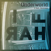 If Rah by Underworld