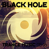 Black Hole Trance Music 05-16 by Various Artists