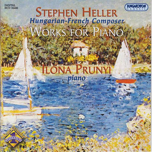 Stephen Heller: Works for Piano by Ilona Prunyi