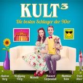 Kult³ - Die besten Schlager der 90er von Various Artists