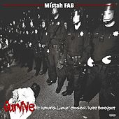 Survive (feat. Kendrick Lamar, Crooked I & Kobe Honeycutt) - Single by Mistah F.A.B.