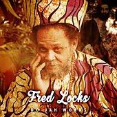 Do Jah Works by Fred Locks