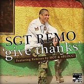 Give Thanks Remixes by 6blocc