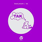 Classic Presents TAK by Various Artists