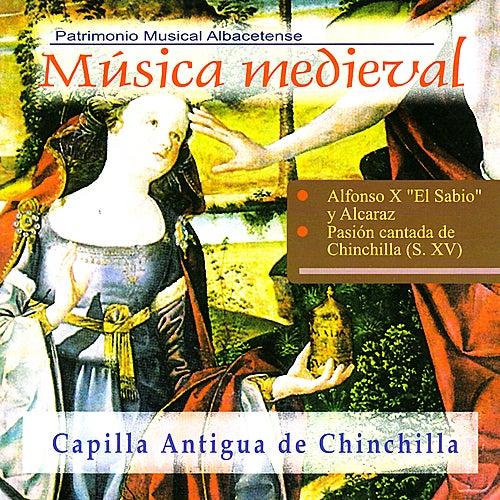 Música Medieval Albacetense by Capilla Antigua de Chinchilla