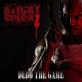 Debo The Game (Clean) by Sticky Fingaz