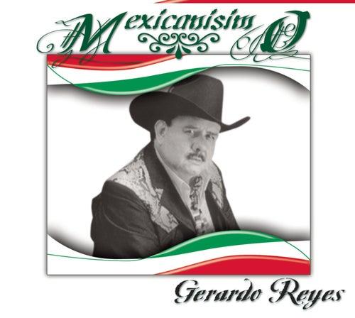 Mexicanísimo by Gerardo Reyes