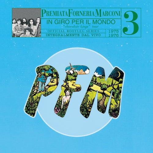 PFM 10 Anni Live Vol. 3 1975 - 1976 In Giro Per Il Mondo by PFM