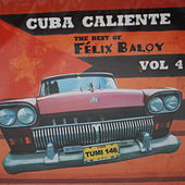 The Best Of Felix Baloy by Various Artists