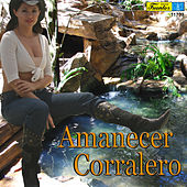 Amanecer Corralero by Various Artists
