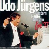 Gestern-Heute-Morgen Live '97 by Udo Jürgens