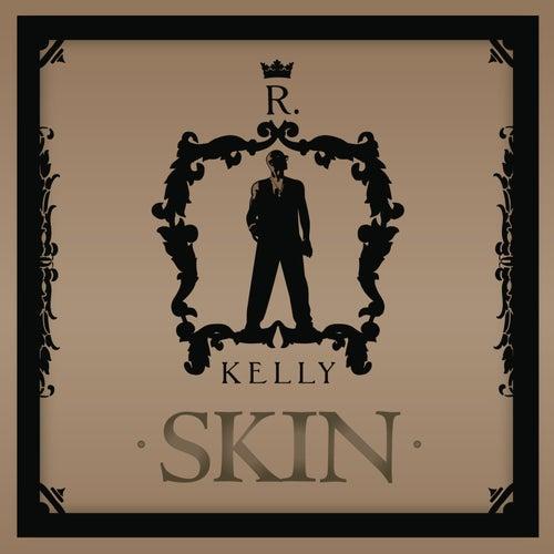 Skin by R. Kelly