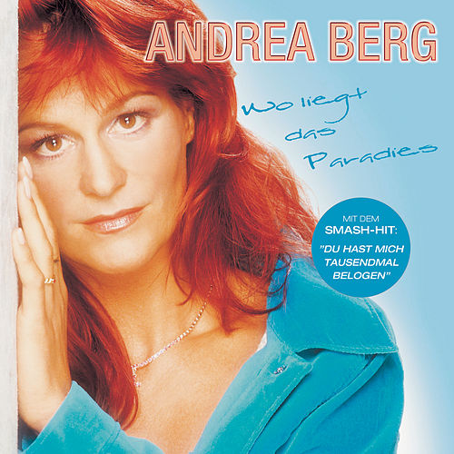Wo liegt das Paradies by Andrea Berg