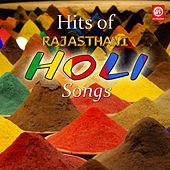 Hits of Rajasthani Holi Songs by Various Artists