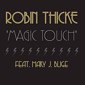 Magic Touch by Robin Thicke