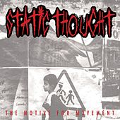 The Motive For Movement by Static Thought