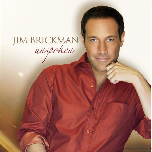 Unspoken by Jim Brickman