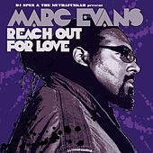 Reach Out For Love by Marc Evans