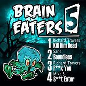Brain Eaters EP 005 - Single by Various Artists