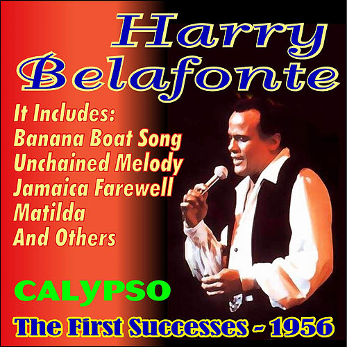 The First Successes - 1956 by Harry Belafonte