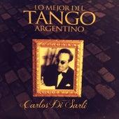 Carlos Di Sarli: Lo Mejor del Tango Argentino by Carlos DiSarli