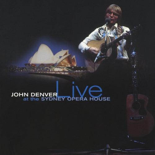 Live At The Sydney Opera House by John Denver