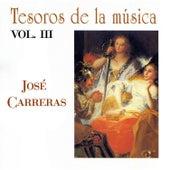 Tesoros de la Música Vol. III, José Carreras by José Carreras