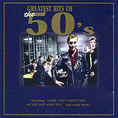 Greatest Hits of the 50's von Various Artists
